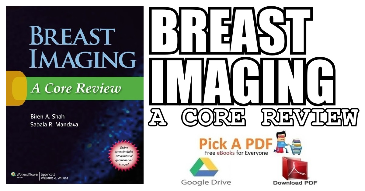 Breast Imaging: A Core Review PDF