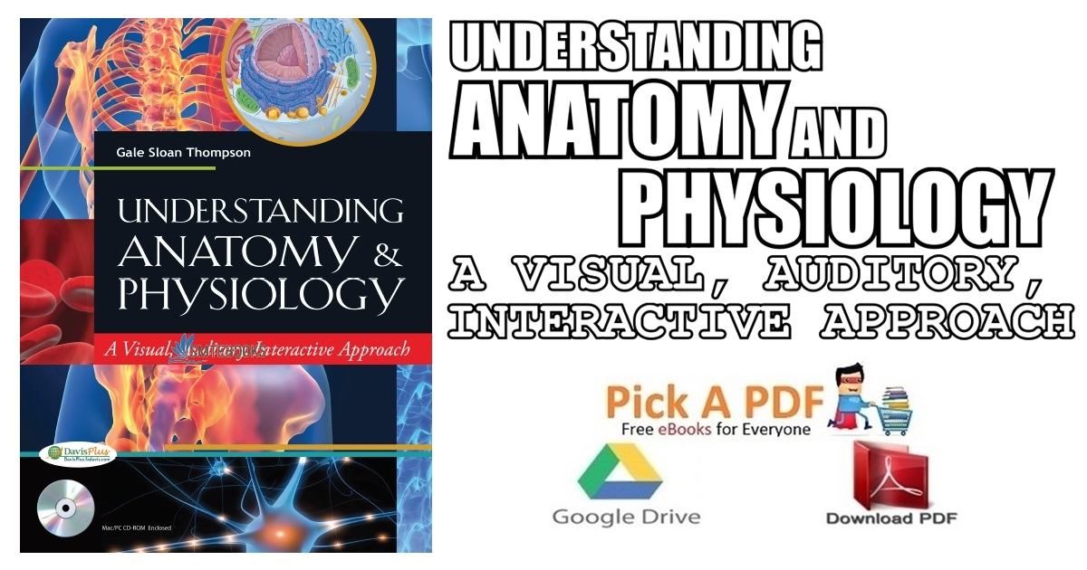 understanding anatomy and physiology a visual auditory interactive approach