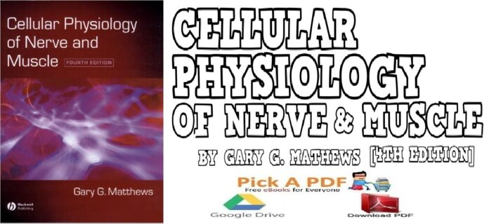 Cellular Physiology of Nerve and Muscle 4th Edition PDF