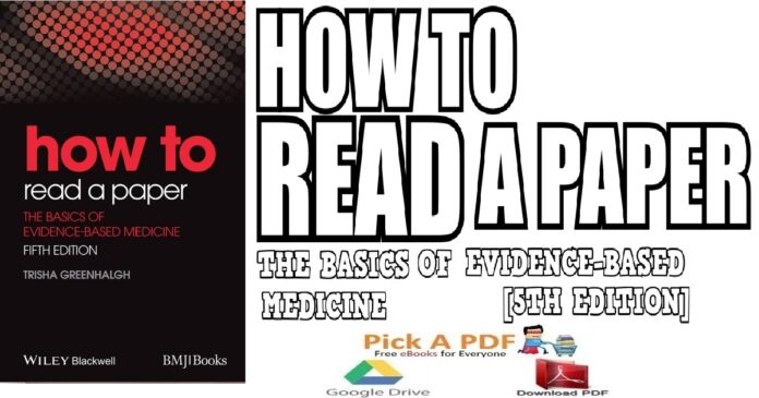 How to Read a Paper The Basics of Evidence-Based Medicine 5th Edition PDF