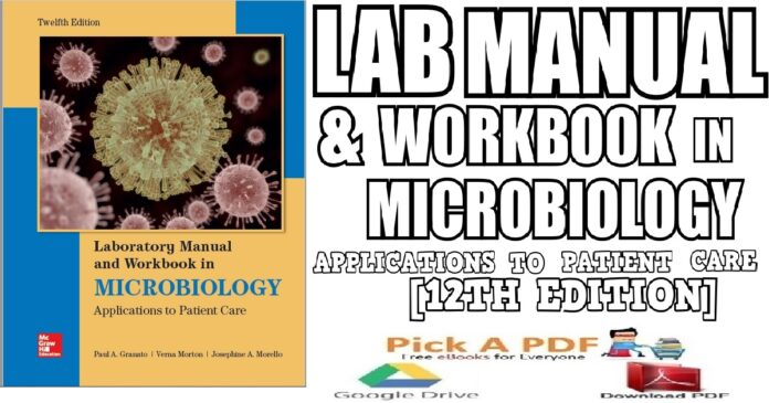 Lab Manual and Workbook in Microbiology Applications to Patient Care 12th Edition PDF