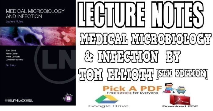 Lecture Notes Medical Microbiology and Infection by Tom Elliott 5TH Edition PDF