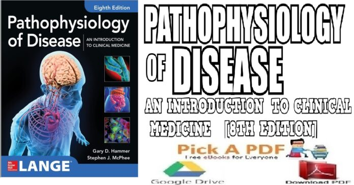 Pathophysiology of Disease An Introduction to Clinical Medicine 8th PDF