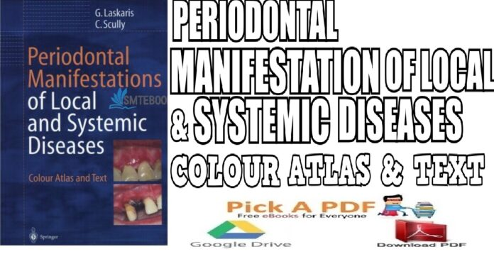 Periodontal Manifestations of Local and Systemic Diseases Colour Atlas and Text PDF