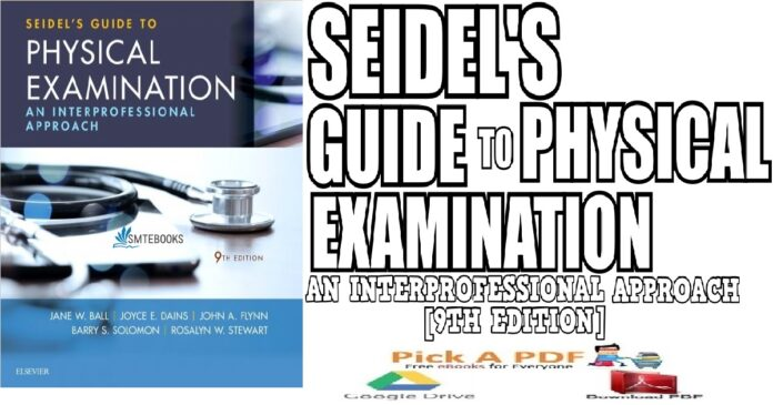 Seidel's Guide to Physical Examination An Interprofessional Approach 9th Edition PDF